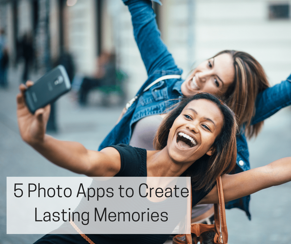 5-photo-apps-to-create-lasting-memories