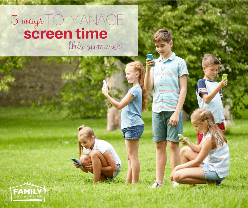 Manage screen time for kids this summer