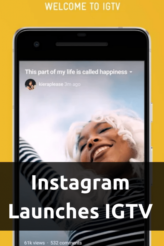 IGTV Launches