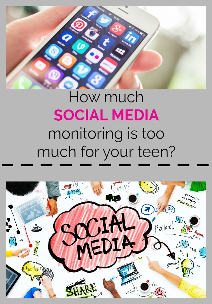How much Social Media monitoring is too much for your teen?