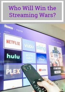 Who Will Win the Streaming Wars?